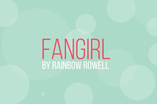 Fangirl, Book Review